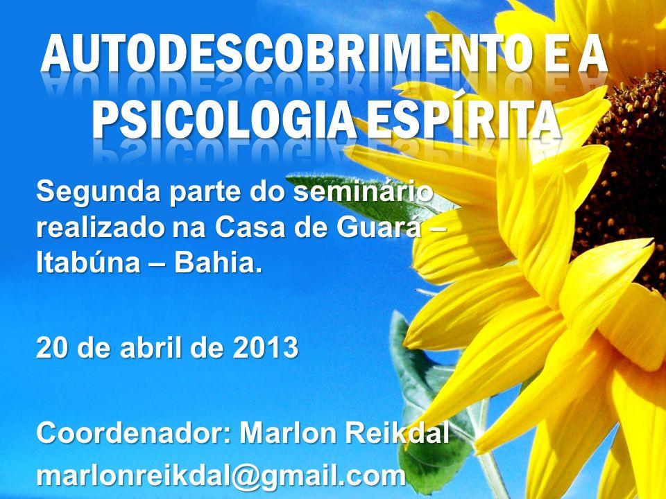 AUTODESCOBRIMENTO e a Psicologia Espírita