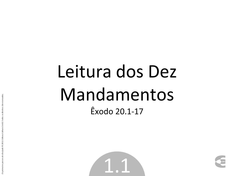 Leitura dos Dez Mandamentos Êxodo 20.1-17