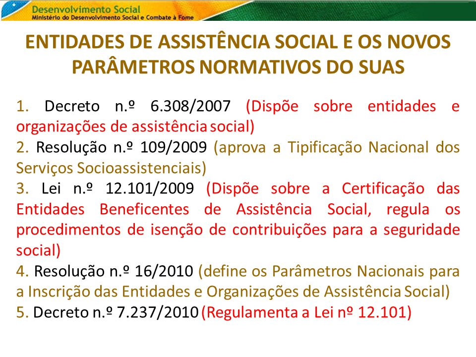 ENTIDADES DE ASSISTÊNCIA SOCIAL E OS NOVOS PARÂMETROS NORMATIVOS DO SUAS