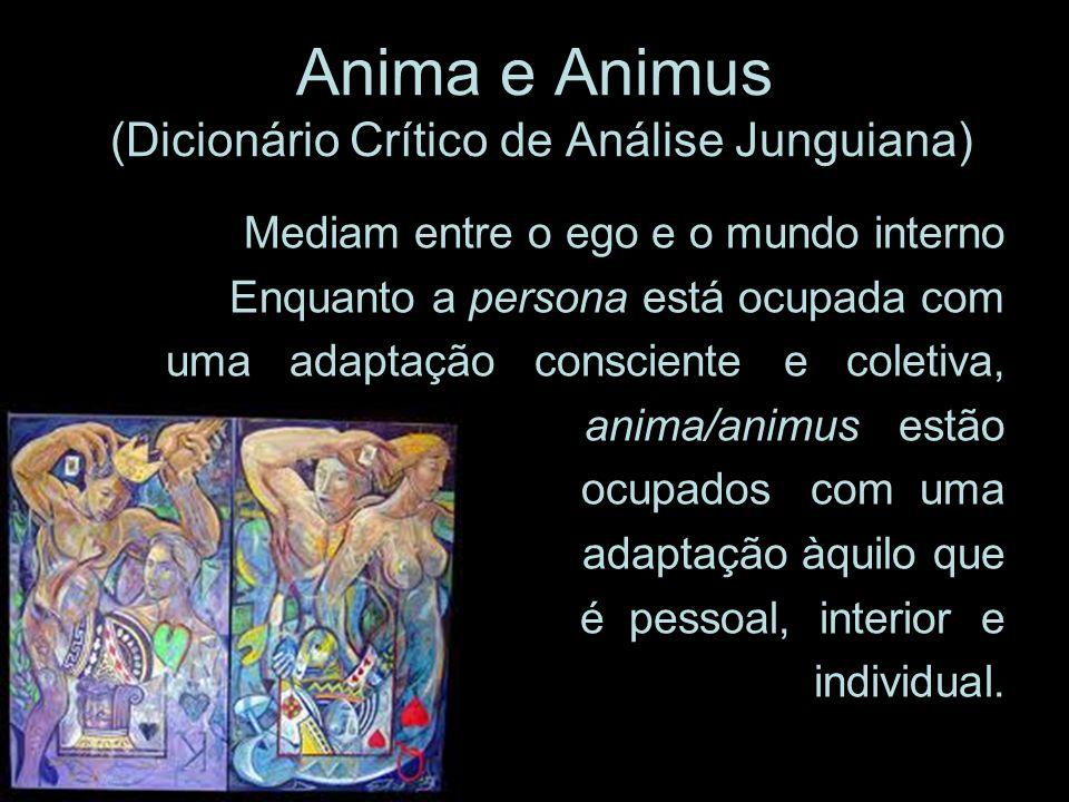 Anima e Animus (Dicionário Crítico de Análise Junguiana)