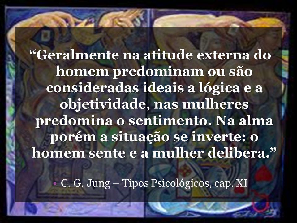 C. G. Jung – Tipos Psicológicos, cap. XI