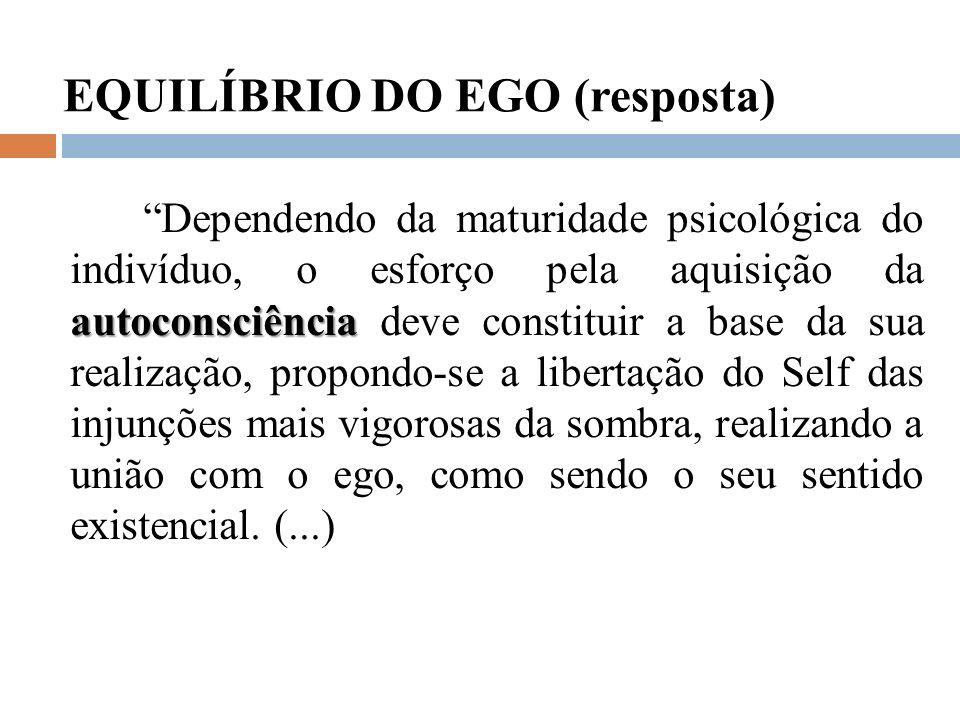 EQUILÍBRIO DO EGO (resposta)