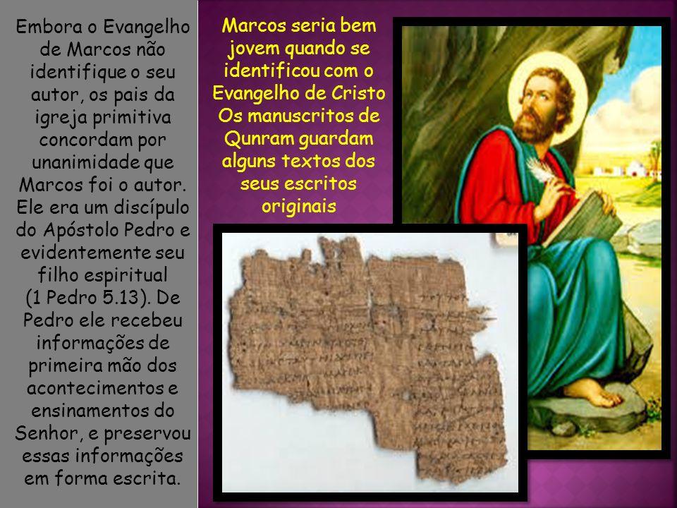 Marcos seria bem jovem quando se identificou com o Evangelho de Cristo