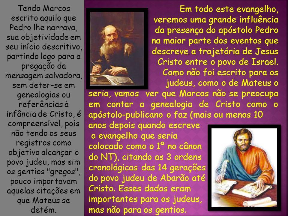 veremos uma grande influência da presença do apóstolo Pedro