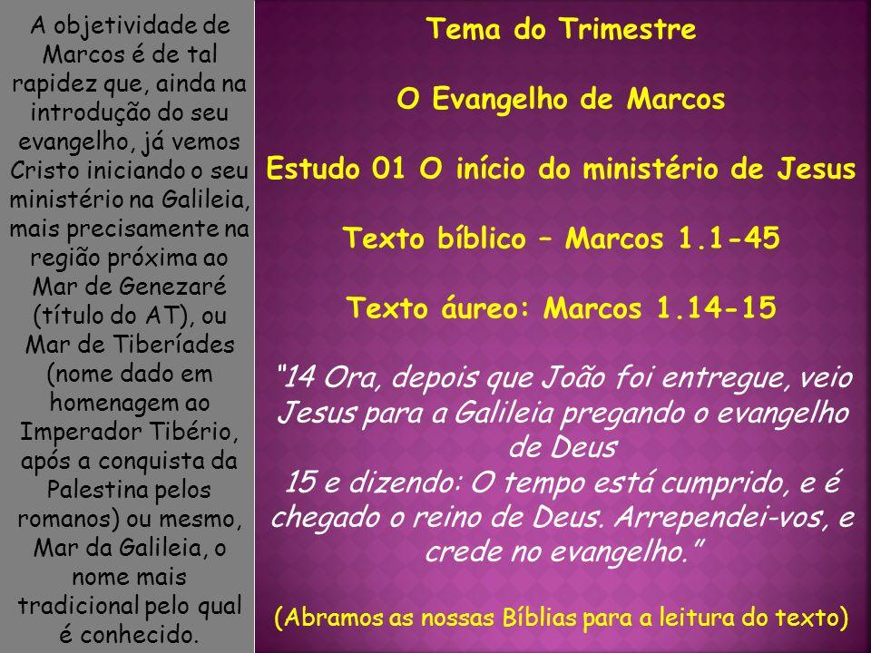 Estudo 01 O início do ministério de Jesus