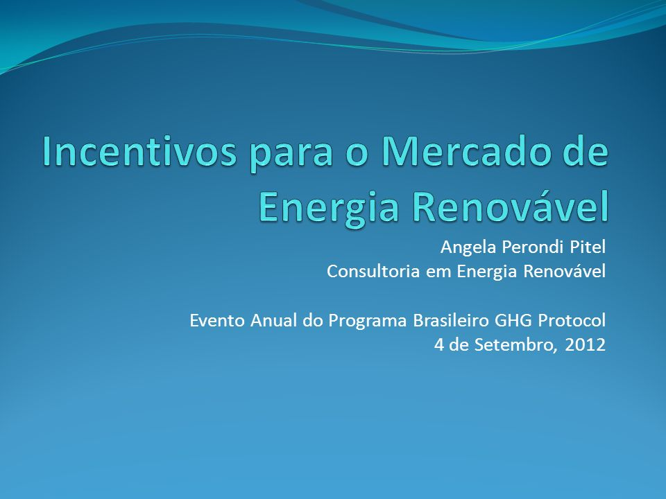 Incentivos para o Mercado de Energia Renovável
