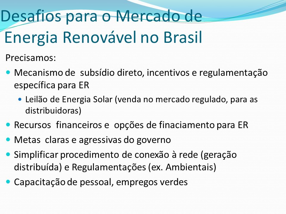 Desafios para o Mercado de Energia Renovável no Brasil