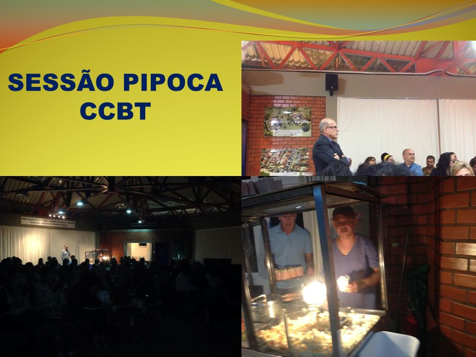 SESSÃO PIPOCA CCBT