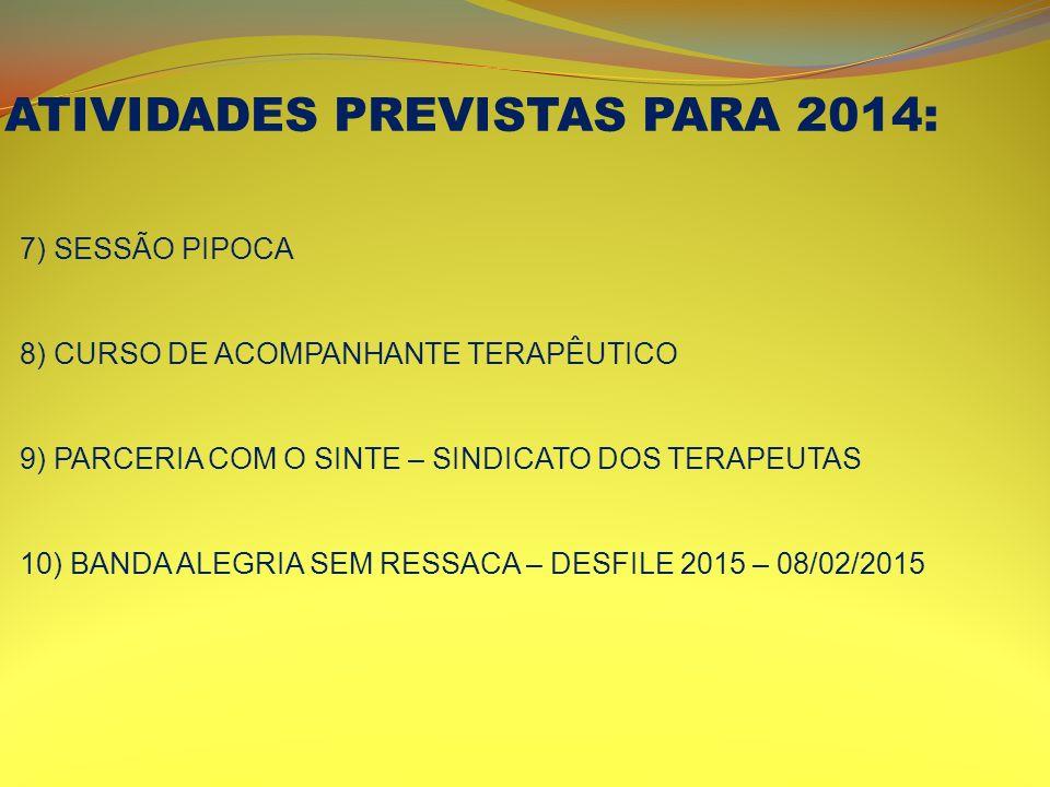 ATIVIDADES PREVISTAS PARA 2014: