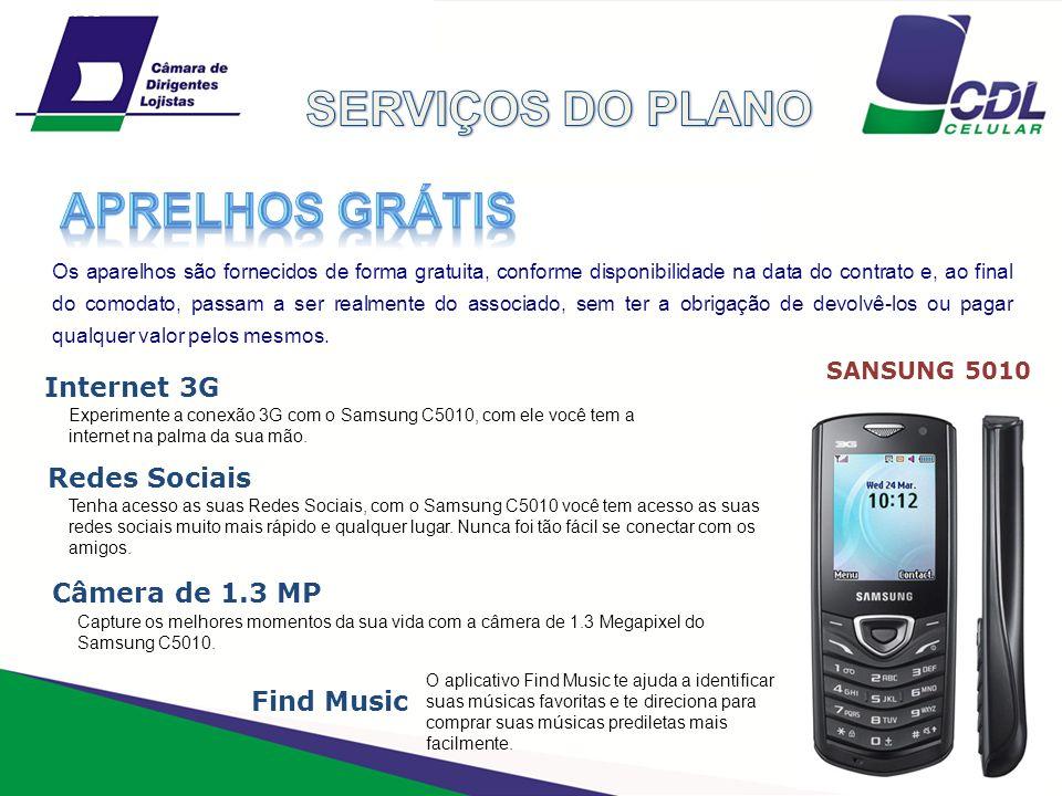 SERVIÇOS DO PLANO APRELHOS GRÁTIS Internet 3G Redes Sociais