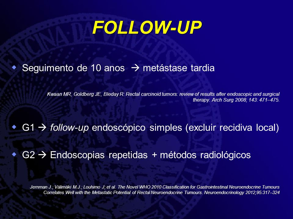 FOLLOW-UP Seguimento de 10 anos  metástase tardia