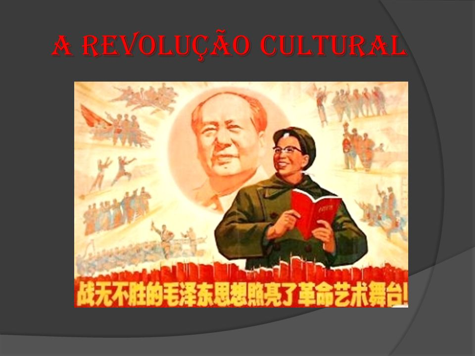 A Revolução Cultural