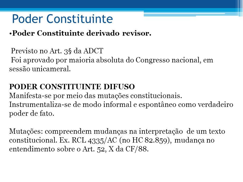 Poder Constituinte Poder Constituinte derivado revisor.