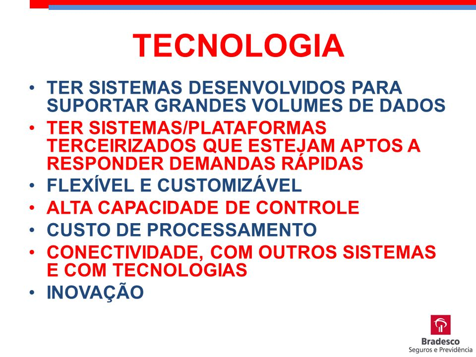 TECNOLOGIA TER SISTEMAS DESENVOLVIDOS PARA SUPORTAR GRANDES VOLUMES DE DADOS.