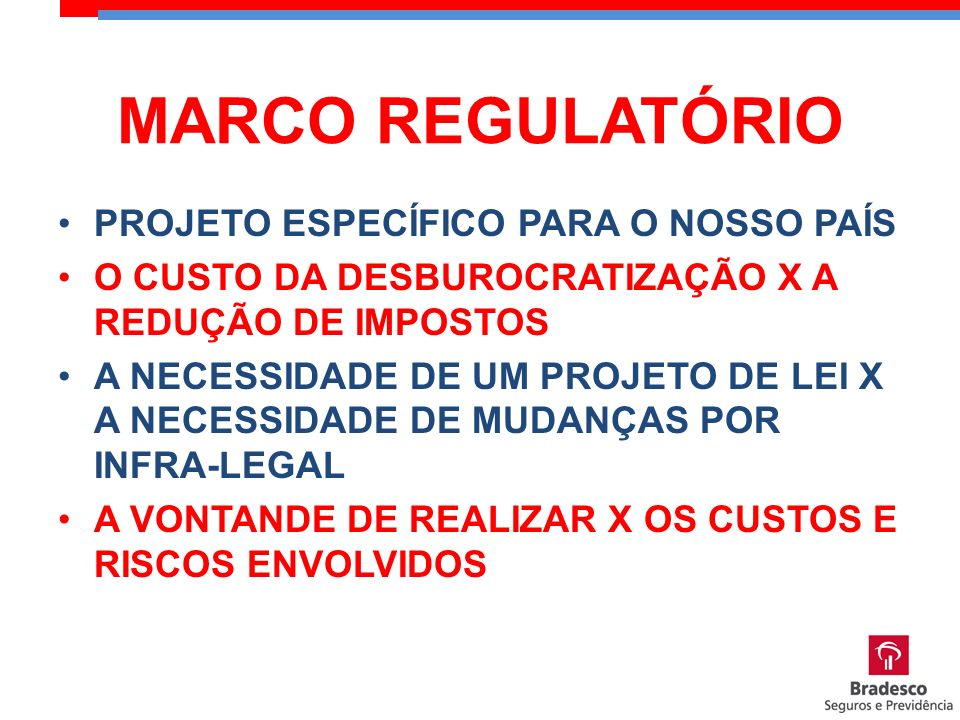 MARCO REGULATÓRIO PROJETO ESPECÍFICO PARA O NOSSO PAÍS