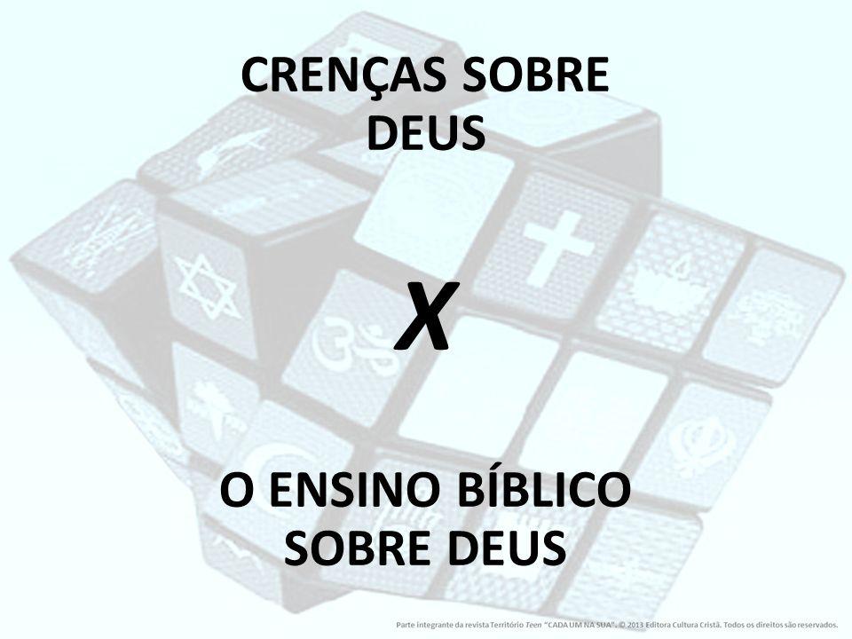 O ENSINO BÍBLICO SOBRE DEUS