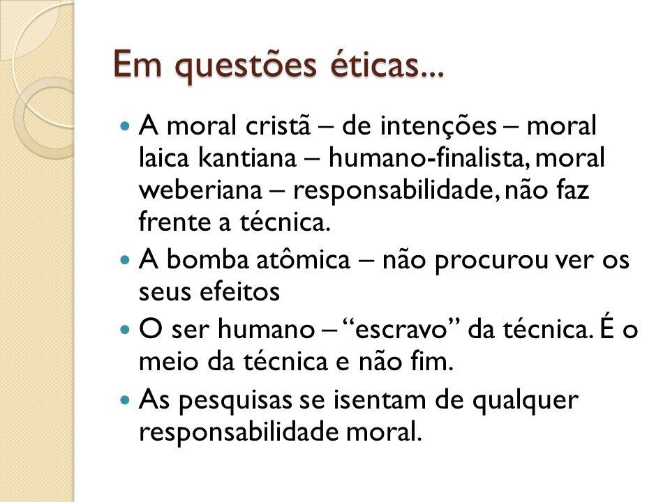 Em questões éticas...