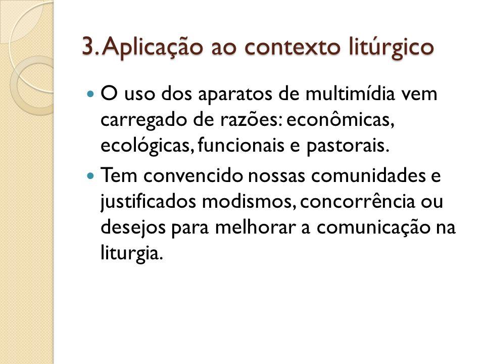 3. Aplicação ao contexto litúrgico