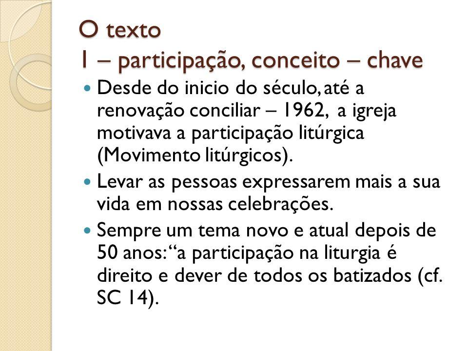 O texto 1 – participação, conceito – chave