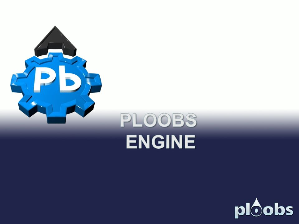 PLOOBS ENGINE