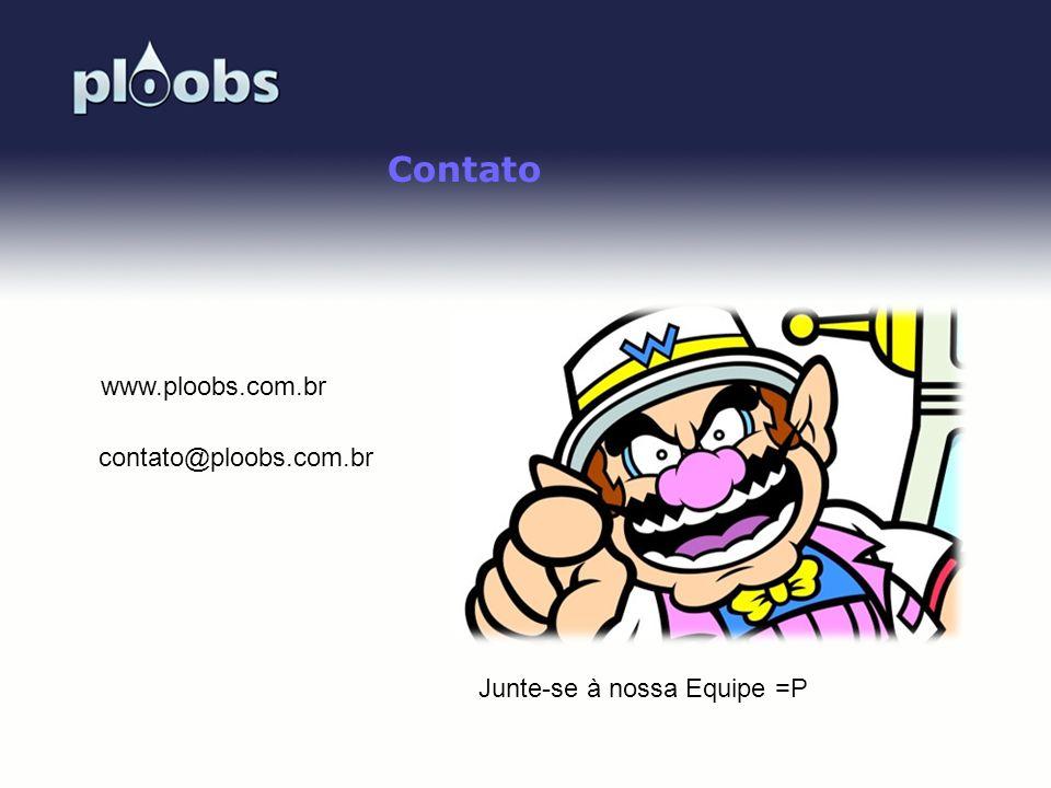 Contato www.ploobs.com.br contato@ploobs.com.br