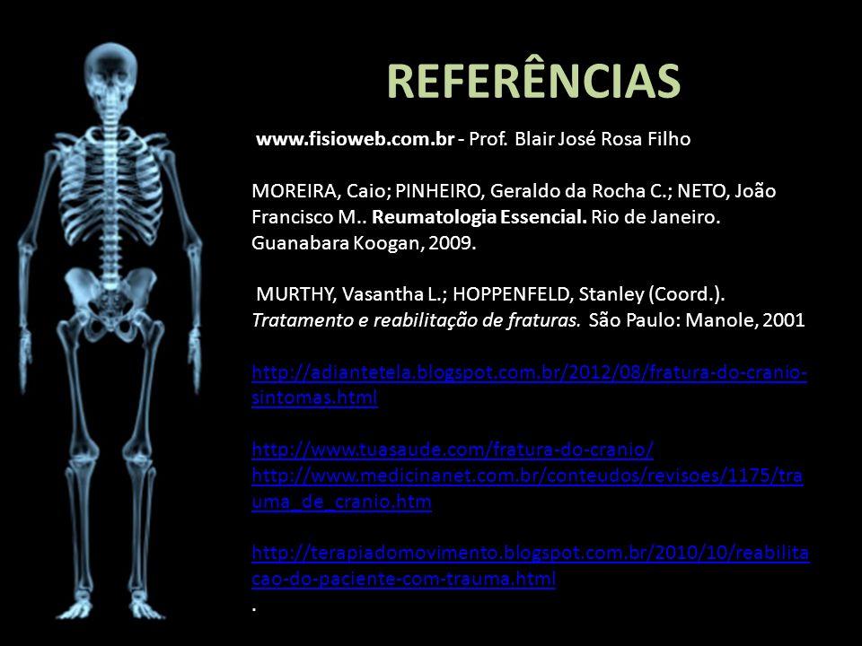 REFERÊNCIAS www.fisioweb.com.br - Prof. Blair José Rosa Filho