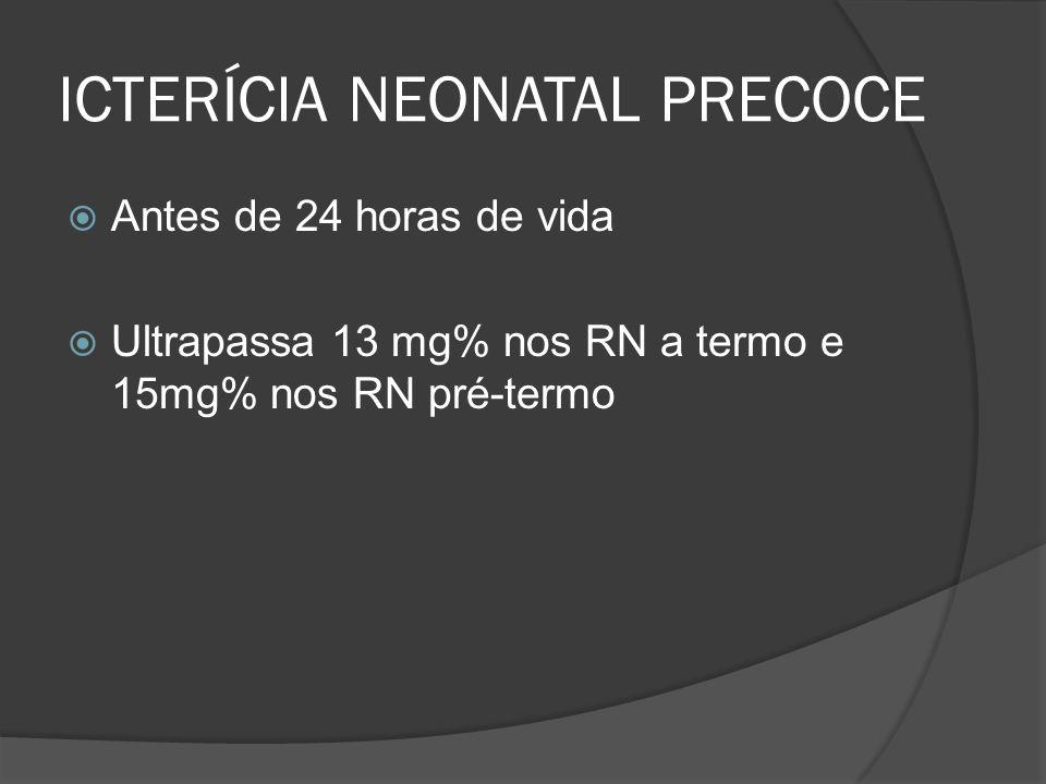 ICTERÍCIA NEONATAL PRECOCE