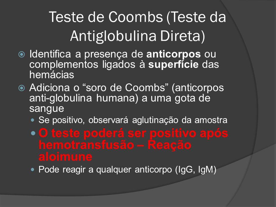 Teste de Coombs (Teste da Antiglobulina Direta)