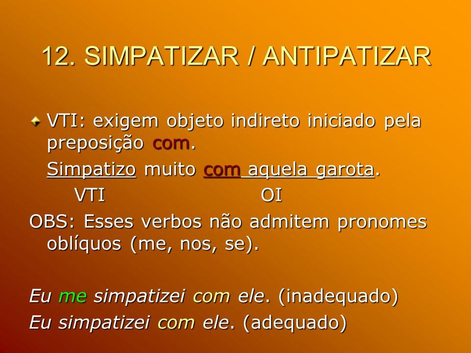 12. SIMPATIZAR / ANTIPATIZAR