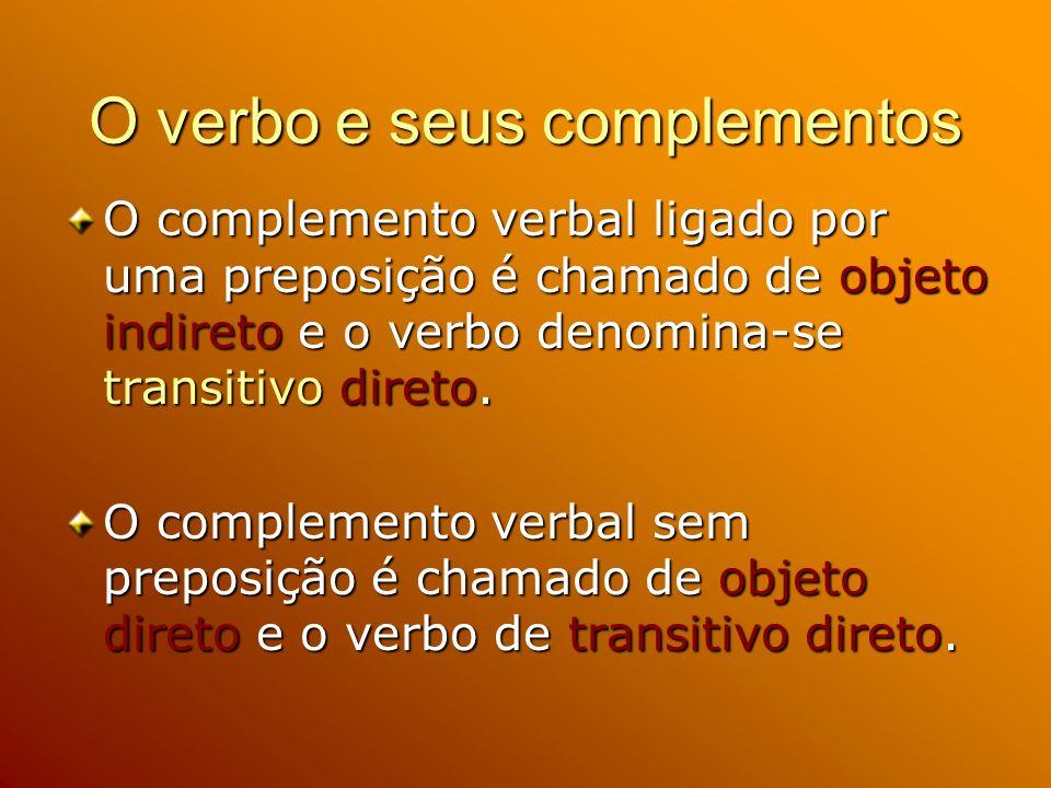 O verbo e seus complementos