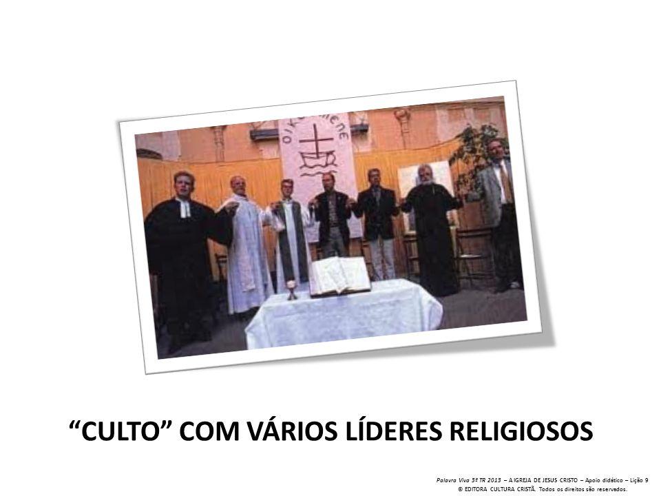CULTO COM VÁRIOS LÍDERES RELIGIOSOS