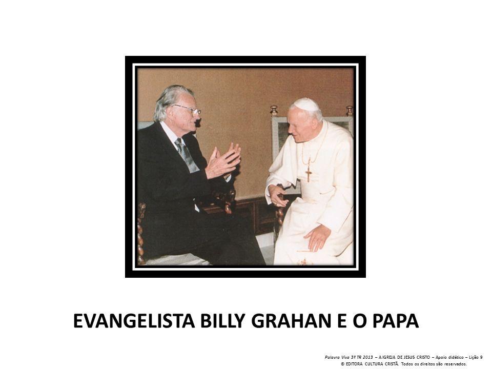 EVANGELISTA BILLY GRAHAN E O PAPA