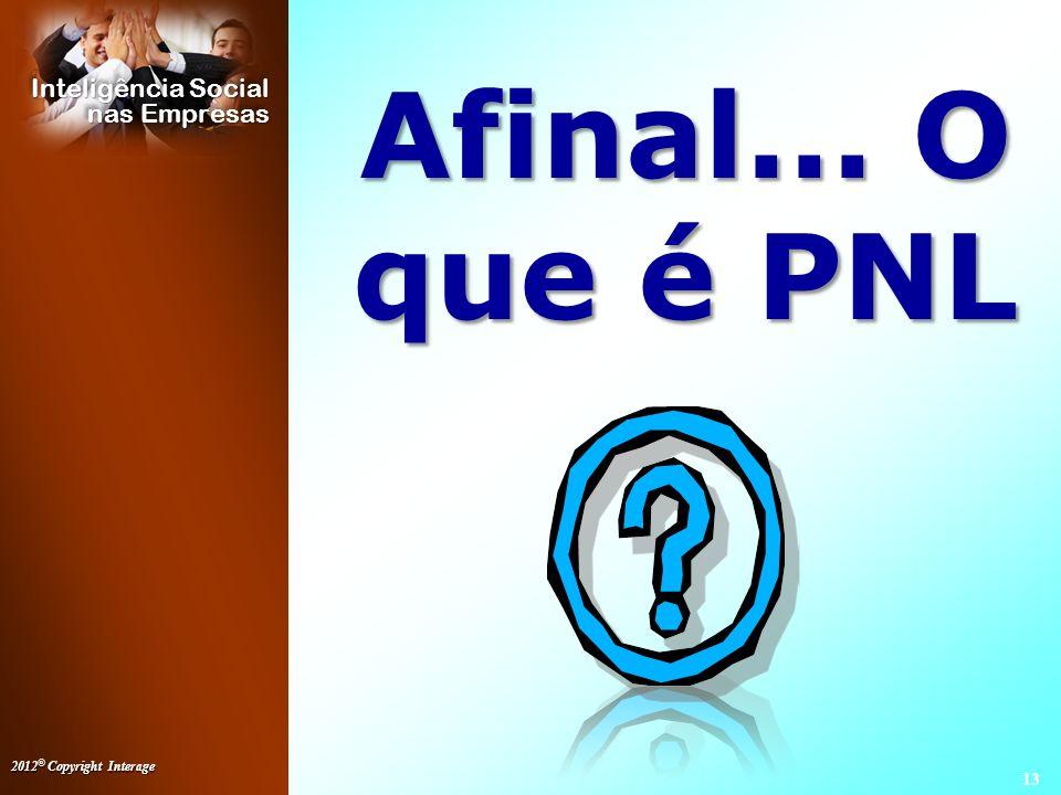 Afinal... O que é PNL