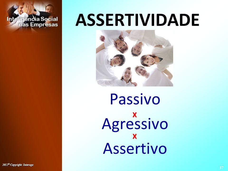 Passivo Agressivo Assertivo
