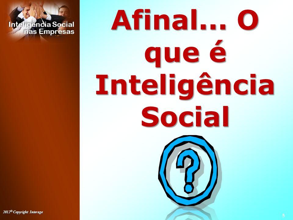 Afinal... O que é Inteligência Social
