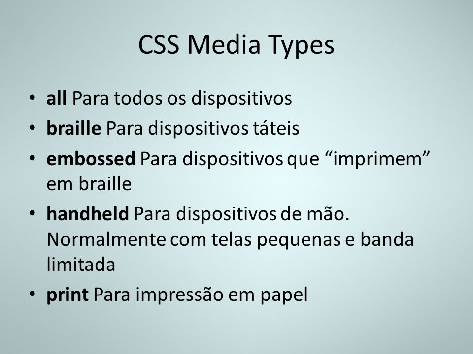 CSS Media Types all Para todos os dispositivos