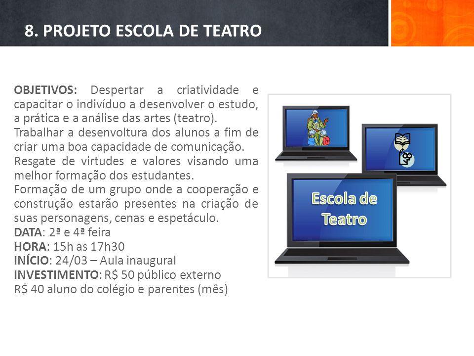 8. PROJETO ESCOLA DE TEATRO