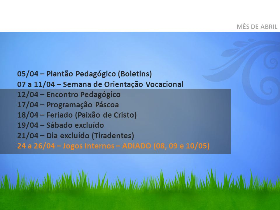 05/04 – Plantão Pedagógico (Boletins)