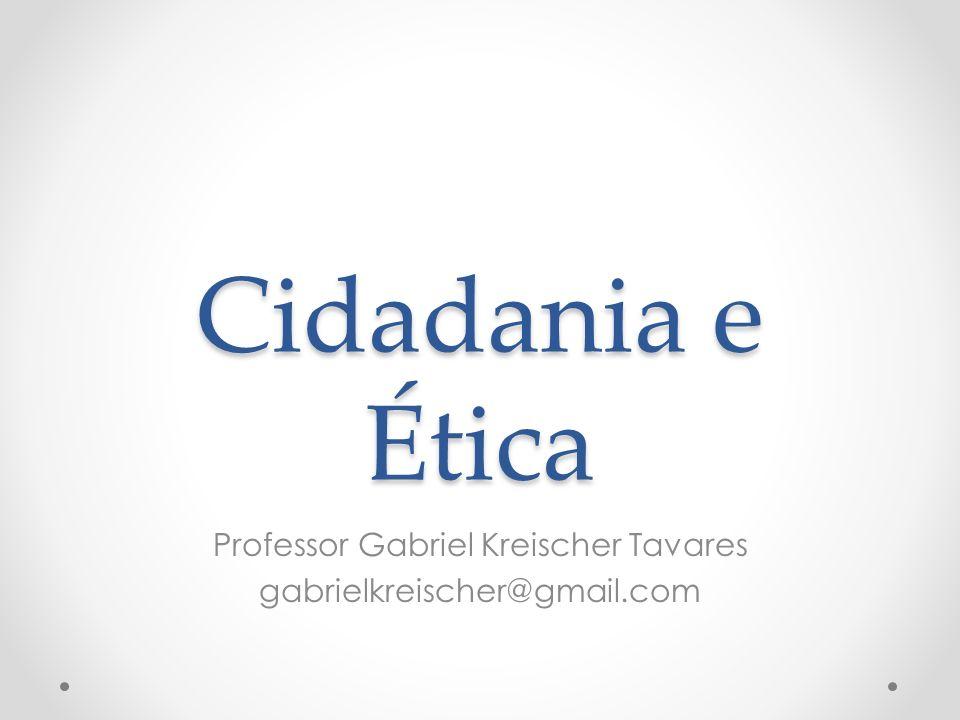 Professor Gabriel Kreischer Tavares gabrielkreischer@gmail.com