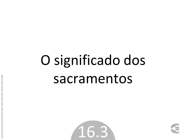 O significado dos sacramentos