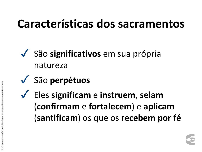 Características dos sacramentos
