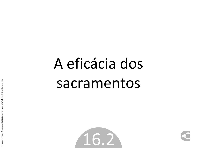 A eficácia dos sacramentos