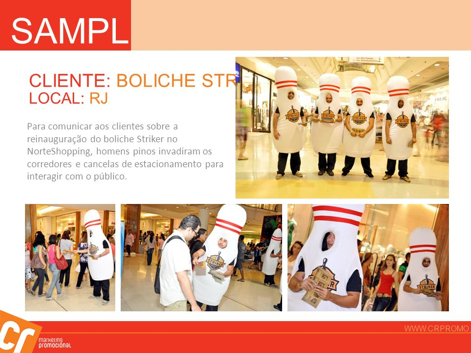 SAMPLING CLIENTE: BOLICHE STRIKER LOCAL: RJ