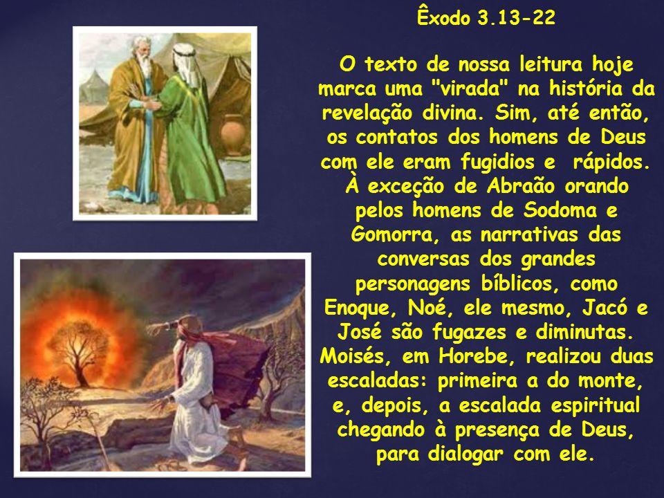 Êxodo 3.13-22