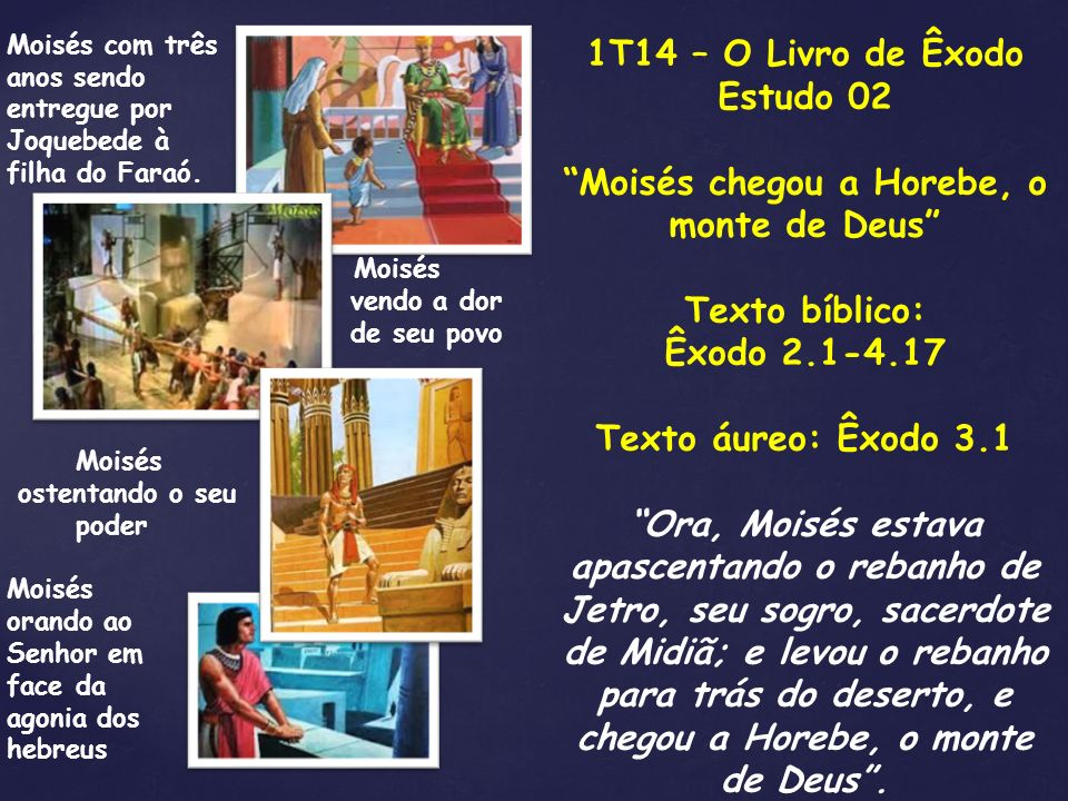 Moisés chegou a Horebe, o monte de Deus