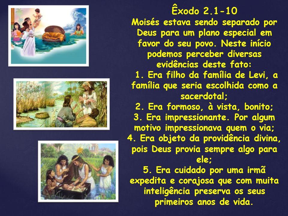 Êxodo 2.1-10