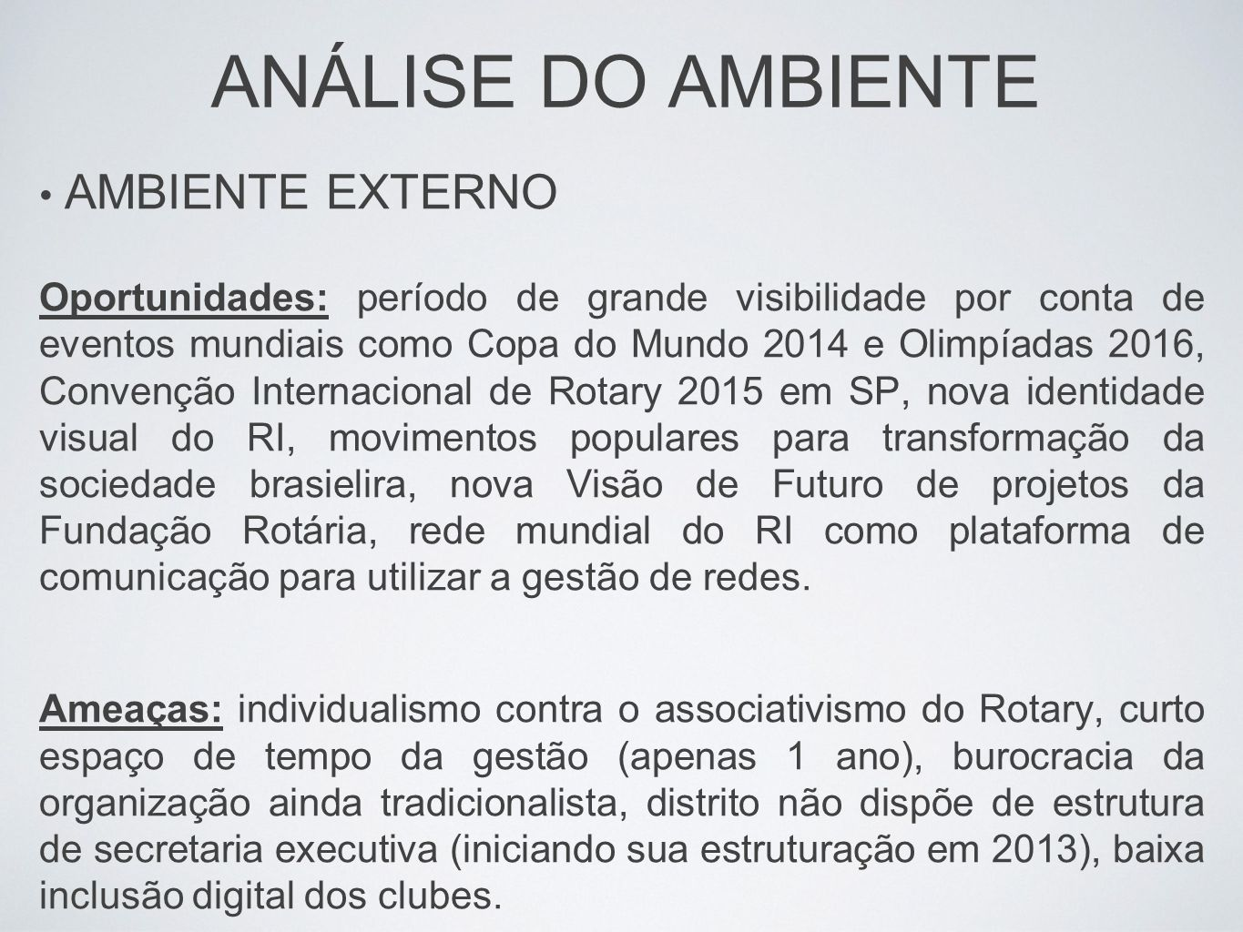 ANÁLISE DO AMBIENTE AMBIENTE EXTERNO