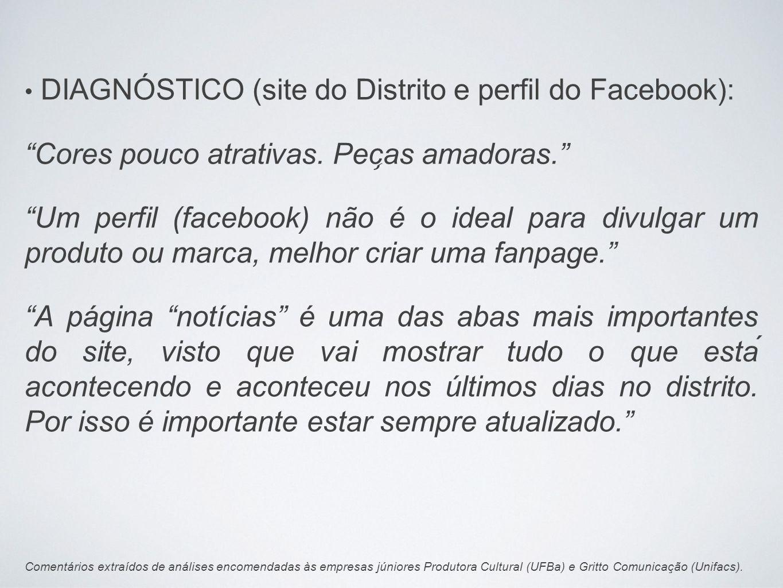 DIAGNÓSTICO (site do Distrito e perfil do Facebook):