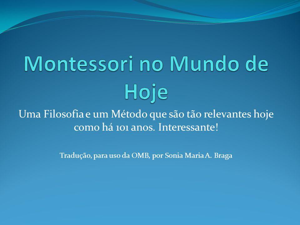 Montessori no Mundo de Hoje