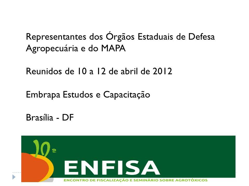 Representantes dos Órgãos Estaduais de Defesa Agropecuária e do MAPA